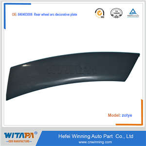 REAR WHEEL ARC DECORATIVE 8404030-06 FOR ZOTYE