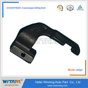 A SECOND GEAR SHIFTING BLOCK SC631702203 FOR ZOTYE